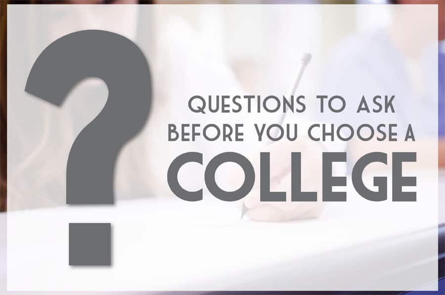 Find the right college: Ask these questions before you choose
